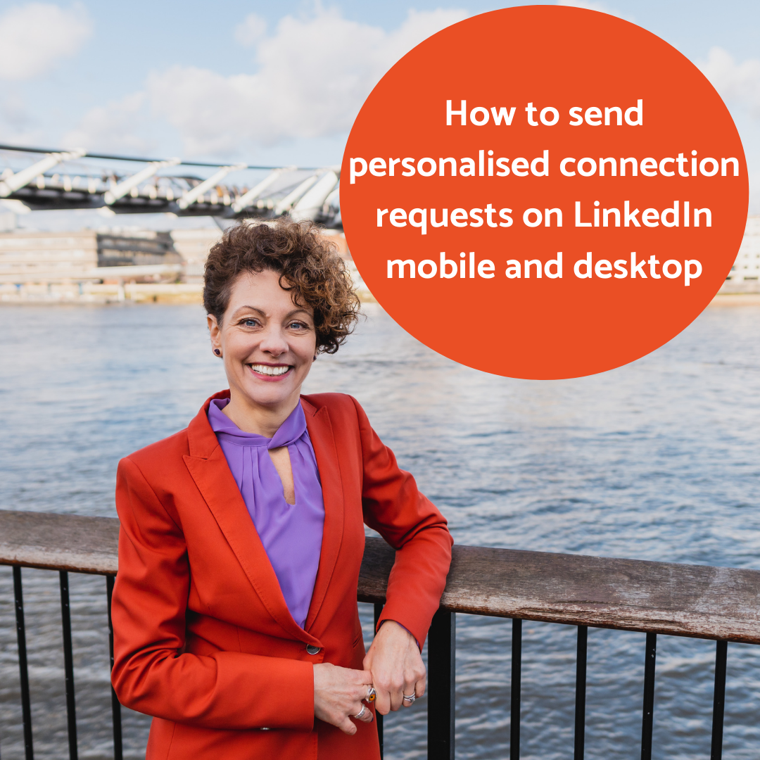 How to send personalised connection requests on LinkedIn mobile and desktop, SarahClay Social blog post